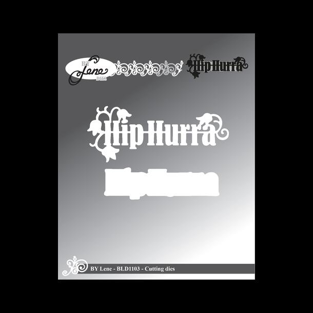 "BY LENE DIES ""Hip Hurra"" BLD1103"